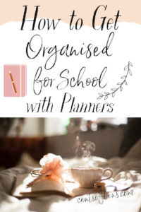 How to Get Organised for School with Planners