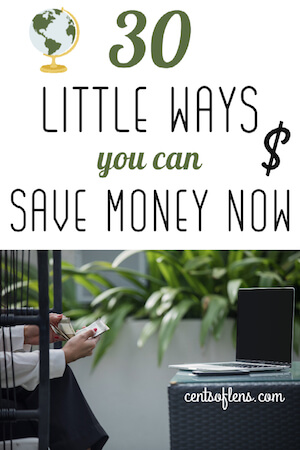30 Little Ways You Can Save Money Now