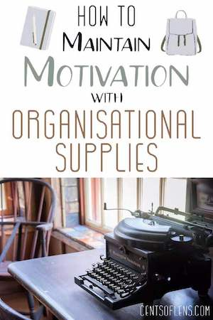 Maintain Motivation with Organisational Supplies