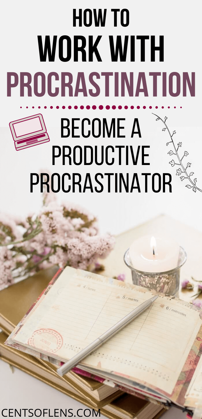 How to Work with Procrastination