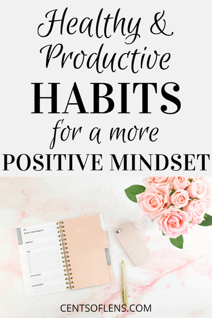 Healthy and Productive Habits for a More Positive Mindset
