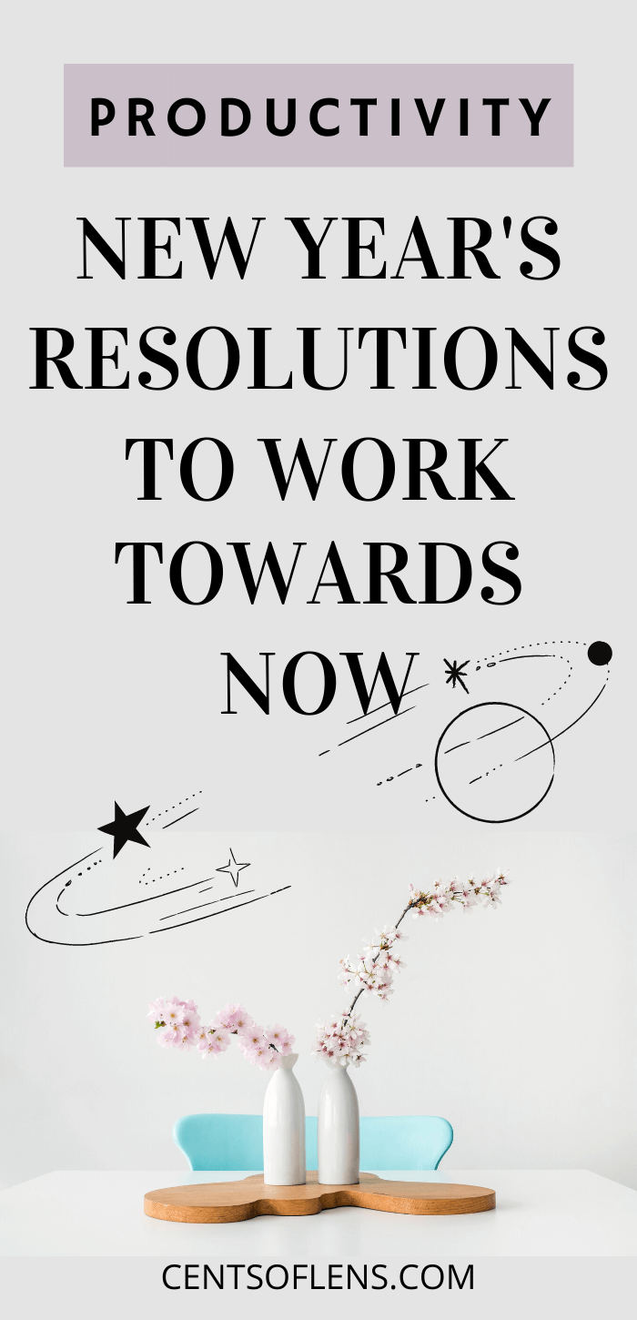 new years resolutions to work towards now